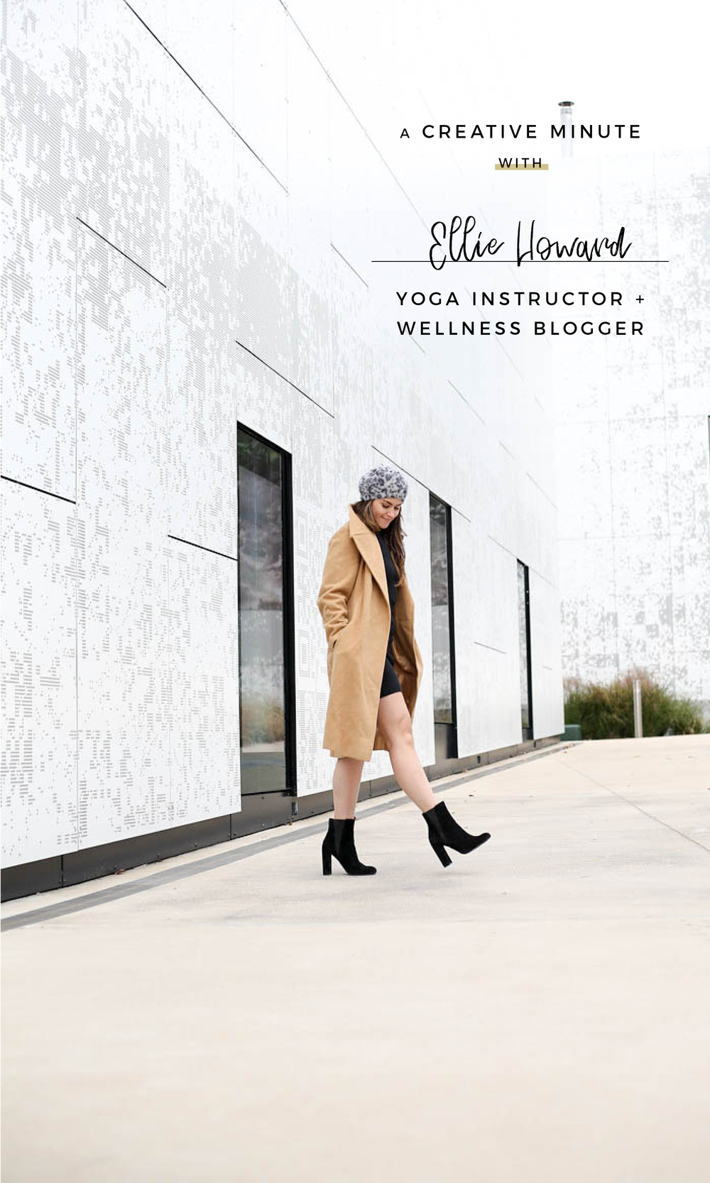 A Creative Minute With...Ellie Howard, Yoga Instructor and Wellness Blogger.png