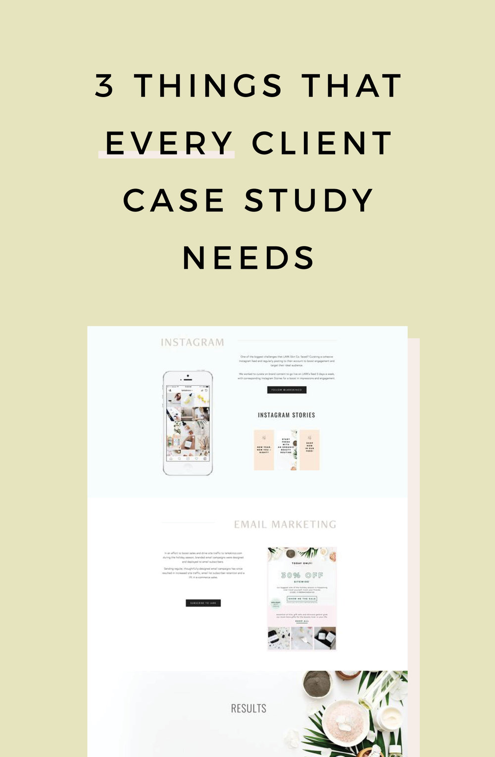 3 Things That Every Client Case Study Needs
