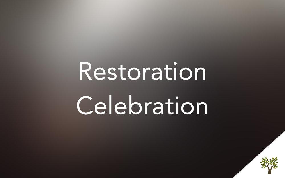Restoration Celebration