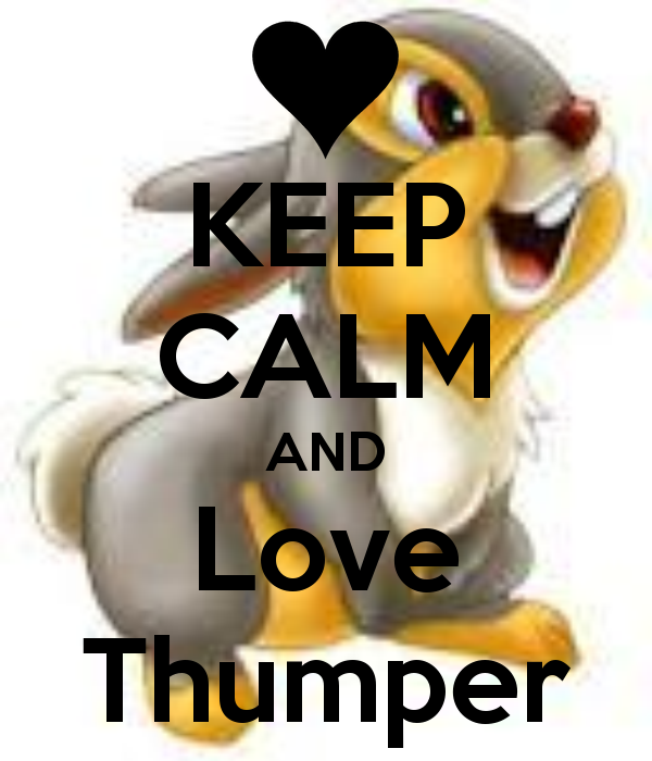 keep-calm-and-love-thumper-2.png