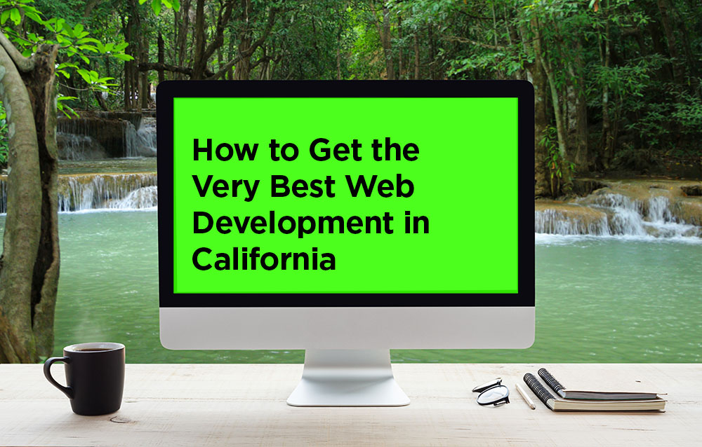 how-to-get-great-web-design-in-california.jpg
