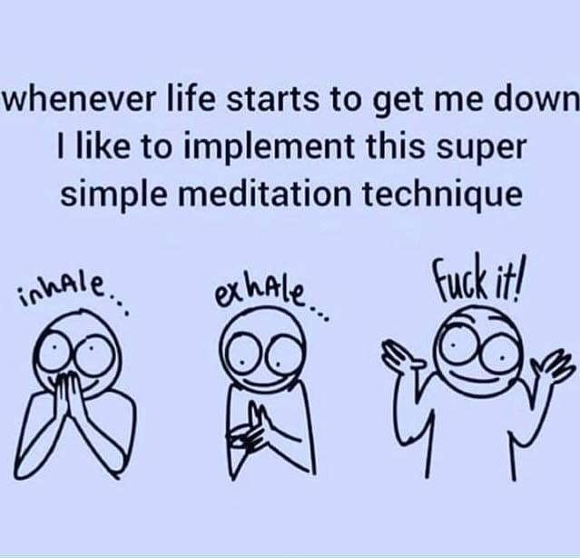 #breathe # fuckit