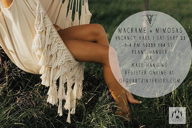 This Saturday, @ofquartz_interiors is hosting a Macrame + Mimosas workshop at Vacancy Hall to learn how to make beautiful plant hangers or wall hanging decorations!  Register now at ofquartzinteriors.com!  #yegdt #yeg #yeglocal #yegcommunity #yeggers #hideoutdistro #macrame
