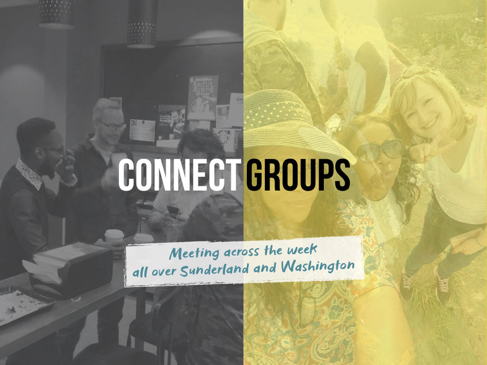 Connect Groups are happening across this week. There is a group just right for you!  Email info@clcsunderland.org today to find out more info!