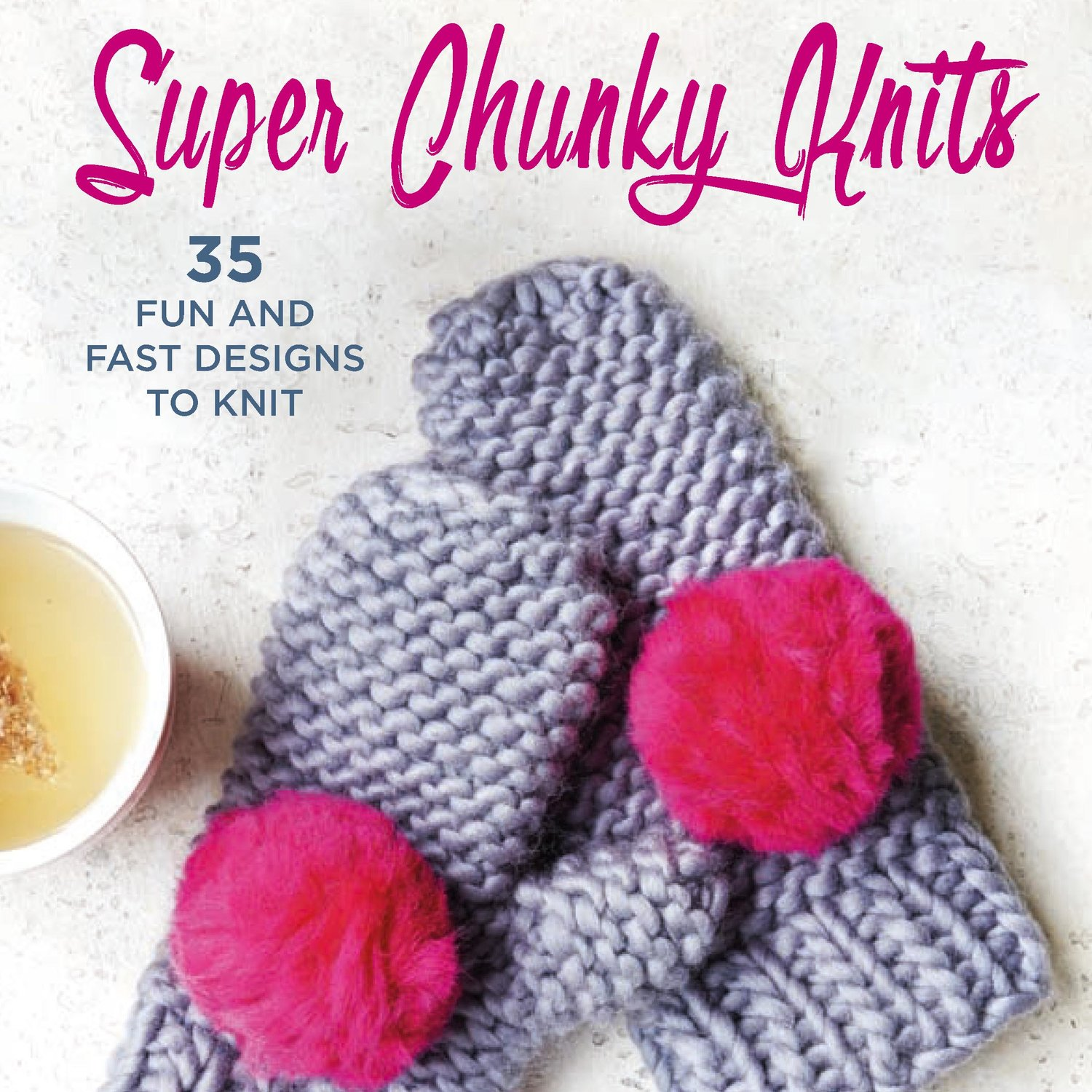 Super Chunky Knits Book Lauren Aston Designs