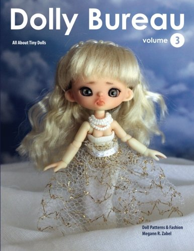 Dolly Bureau, Volume 3 by Megann Zabel