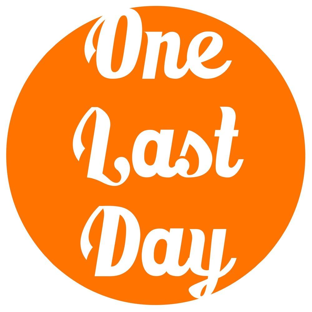 one last day.JPG