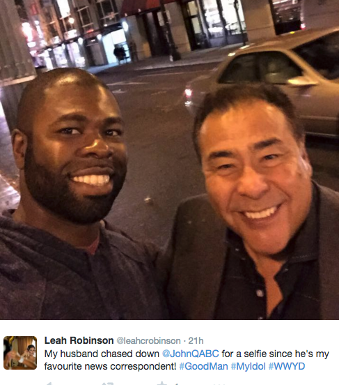 @leahcrobinson    My husband chased down  @JohnQABC  for a selfie since he's my favourite news correspondent!  #GoodMan   #MyIdol   #WWYD
