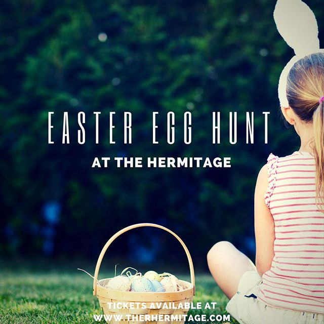 Join The Hermitage for our annual Easter Egg Hunts! This year, we've moved to the beautiful lawn of Tulip Grove Mansion. Over 4,000 stuffed eggs will be hidden at each program – double last year's size! Visit www.thehermitage.com for more information. #7thPresident