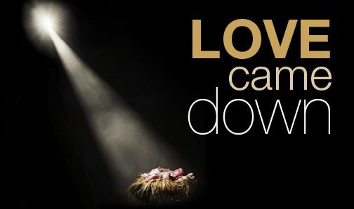 Love Came Down At Christmas.Love Came Down Neighborhood Church