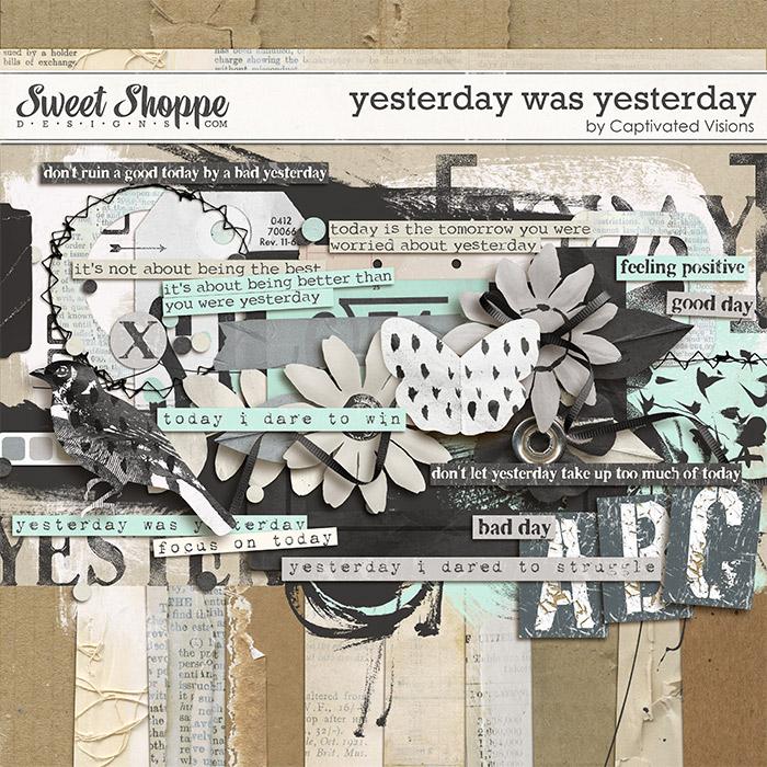 Yesterday was Yesterday Digital Scrapbook Kit