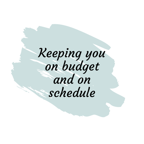 Copy of Keeping you on budget and on schedule(2).png
