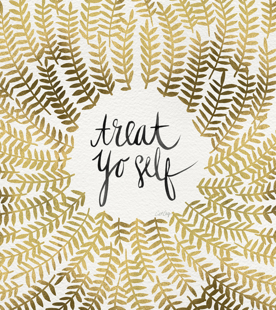 Treat Yo Self available  here .