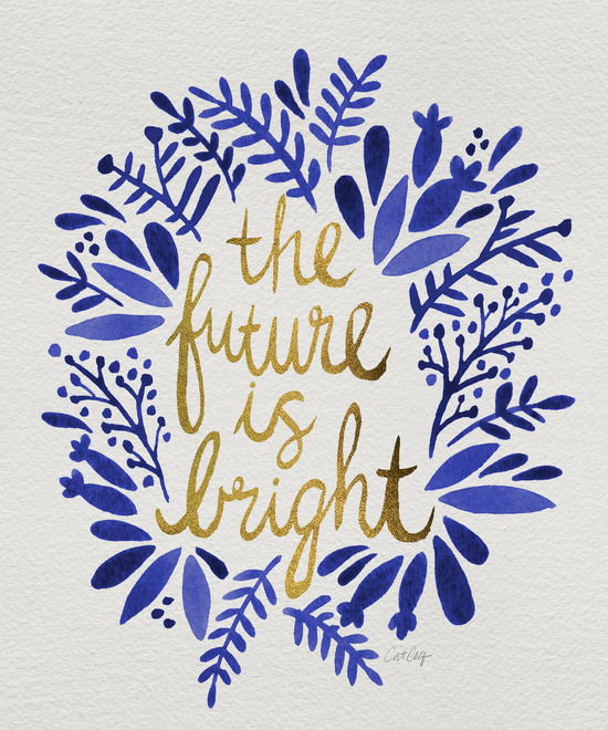 The Future is Bright available  here .