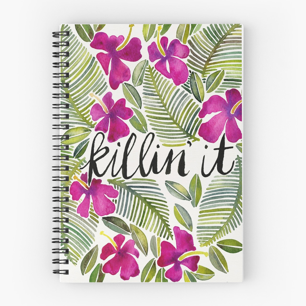 Killin' It – Tropical Pink  •  spiral notebook $13