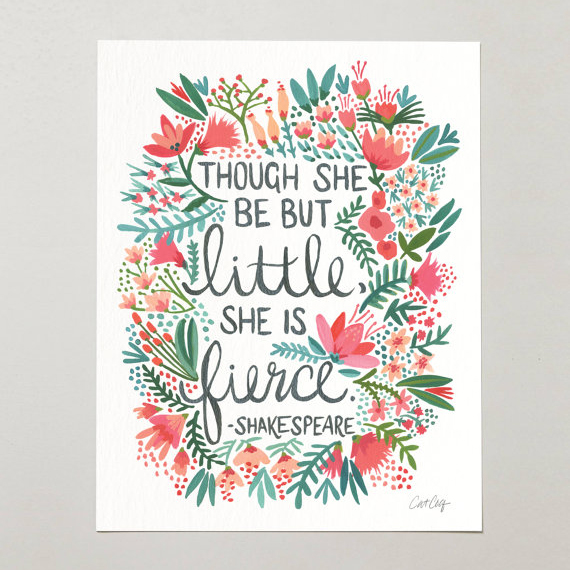 Little & Fierce  •  art print $15