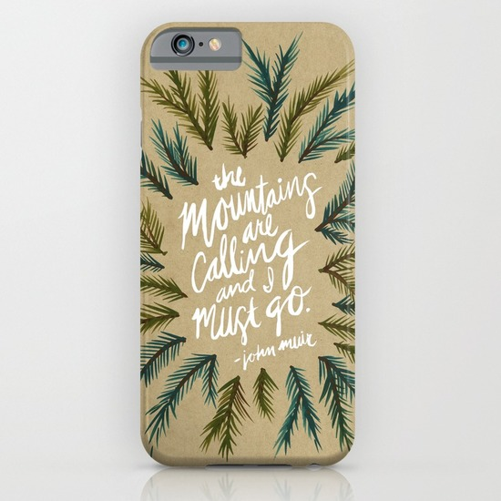 Mountains Calling   •  phone case $35