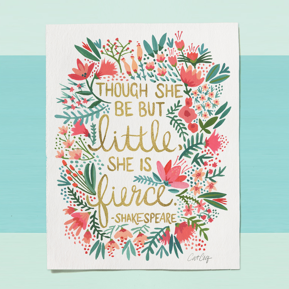 Little & Fierce art print available  here .