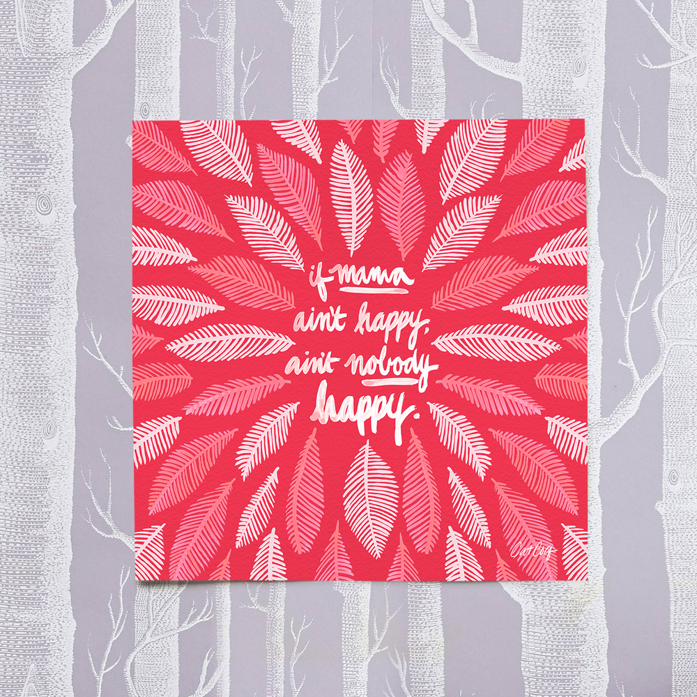 If Mama Ain't Happy stationery card available  here .