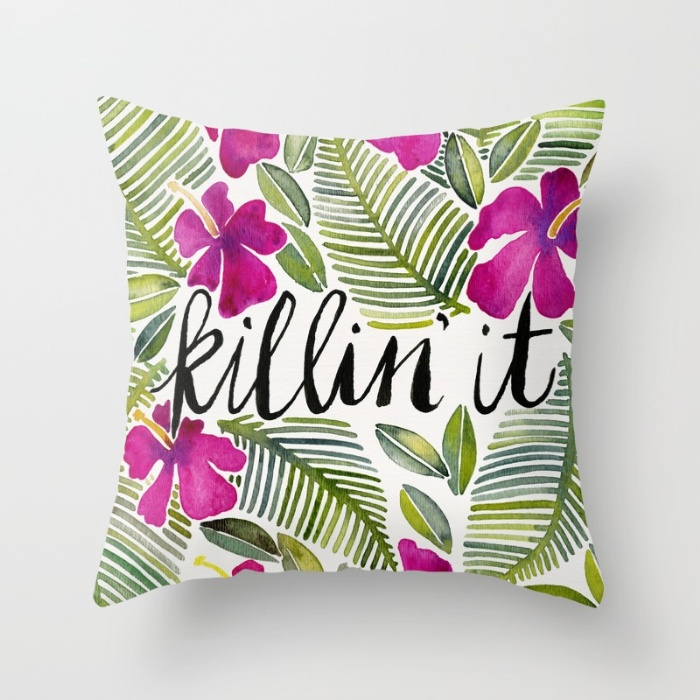 Killin' It   •  Society6