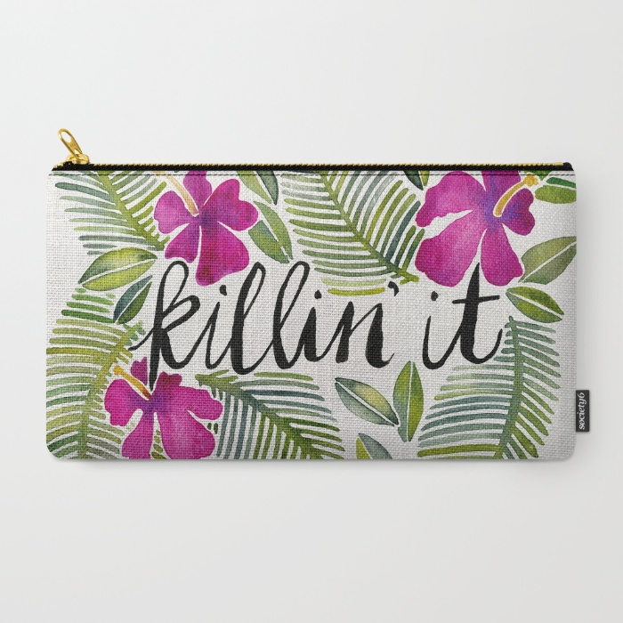 Killin' It – Tropical Pink / Pouch • $18