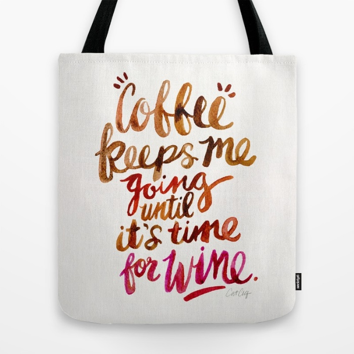 Coffee & Wine  •  tote bag $18–$24