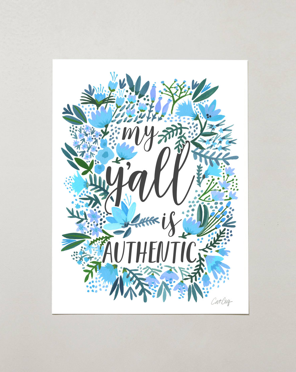 My Ya'll is Authentic – Blue Palette  •  $15