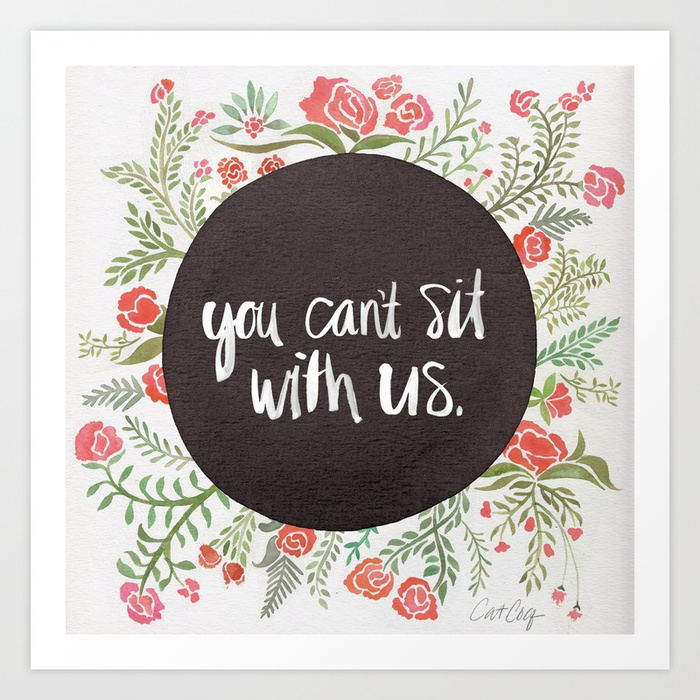 you-cant-sit-with-us-vwg-prints.jpg