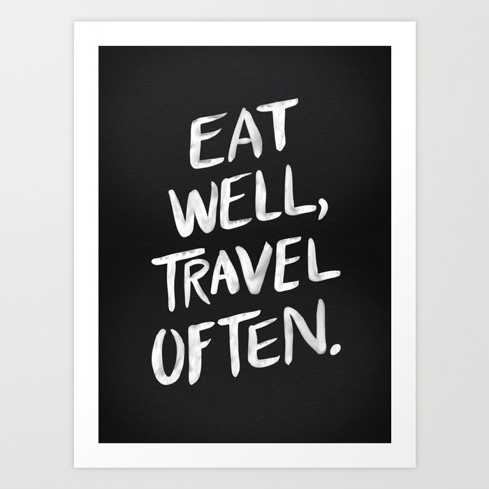 eat-well-travel-often-beo-prints.jpg