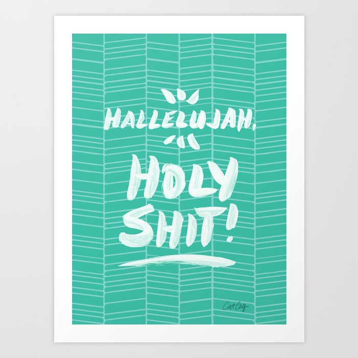 hallelujah-holy-shit--turquoise-prints.jpg