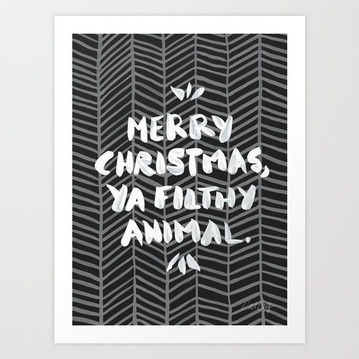 merry-christmas-ya-filthy-animal--black-prints.jpg