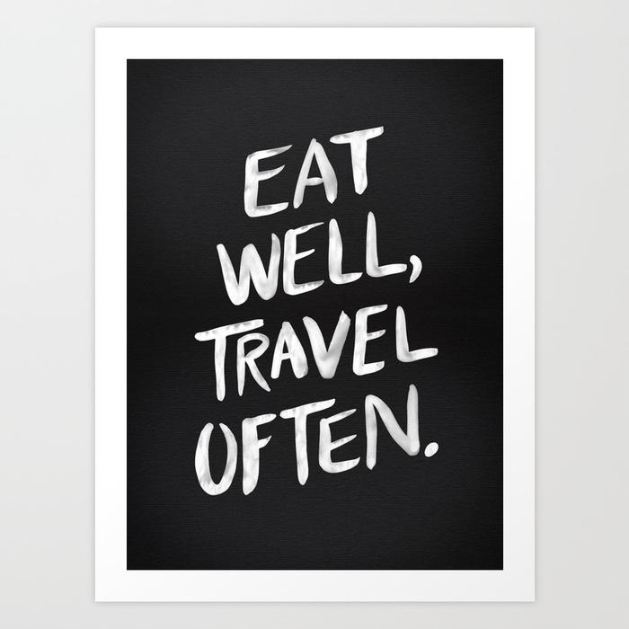 eat-well-travel-often-beo-prints.jpg