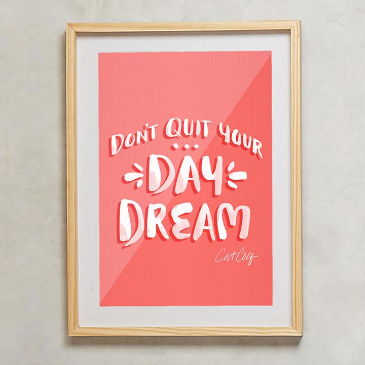 DontQuitYourDayDream-Watermelon-Frame-LR.jpg