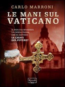 Le Mani Sul Vaticano.jpg