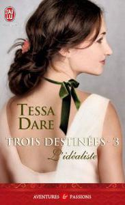 Trois Destinees 3 L idealiste.jpg