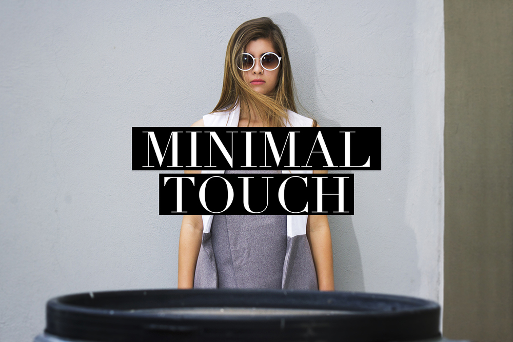 Minimal Touch
