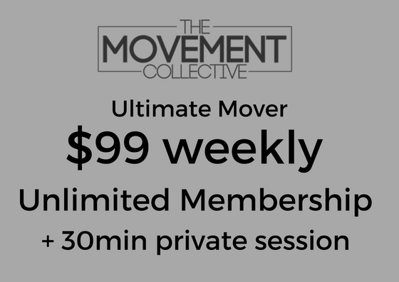 $99 Weekly - Ultimate Mover - 1 month membership✔️Best Results with One on One attention✔️ Access to open gym✔️ Unlimited classes✔️ Monthly testing sessions✔️ 1 x 30 min Private session weekly✔️ 1 month contracted membership✔️ Access to Members page/ Events/workshops