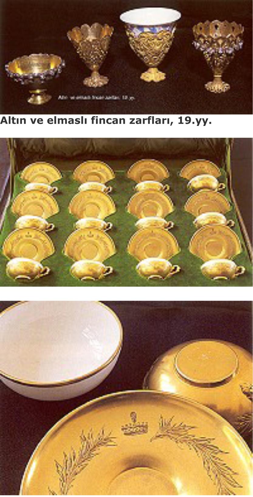 Env. No. 2/7628, altın zarf ve tabaklı fincan takımı : Tabak: ç:10.4cm Fincan: ç:6.9 cm y:3 cm Zarf : ç:6.9 cm y:2.3 cm 19.yy. sonu - 20.yy. başı Fransa Yeşil renkli deri, atlas ve kadife kaplı orijinal mahfaza içinde 12'şer adet bezemesiz beyaz porselen fincan, altın tabak ve kulplu altın zarftan oluşur. Tabak ve zarfların ağız kenarını çeviren defne çelenginin ortasındaki sorguç ve hilalli taç motifi, eserin Osmanlı ya da Mısır Hidiv Hanedan'ından birisi için özel yapılmış olabileceğini düşündürür. Tabak ve zarflar Paris imalat damgalıdır.