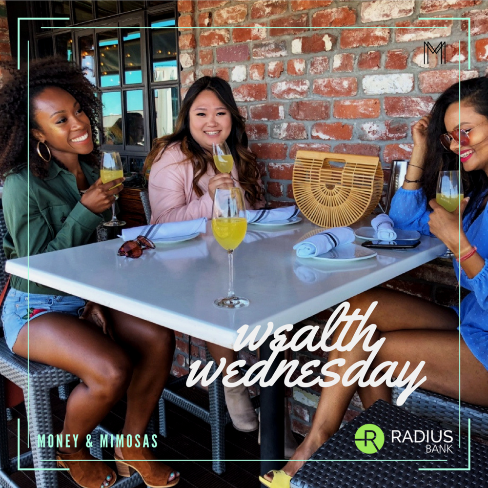 Wealth Wednesday on Money & Mimosas