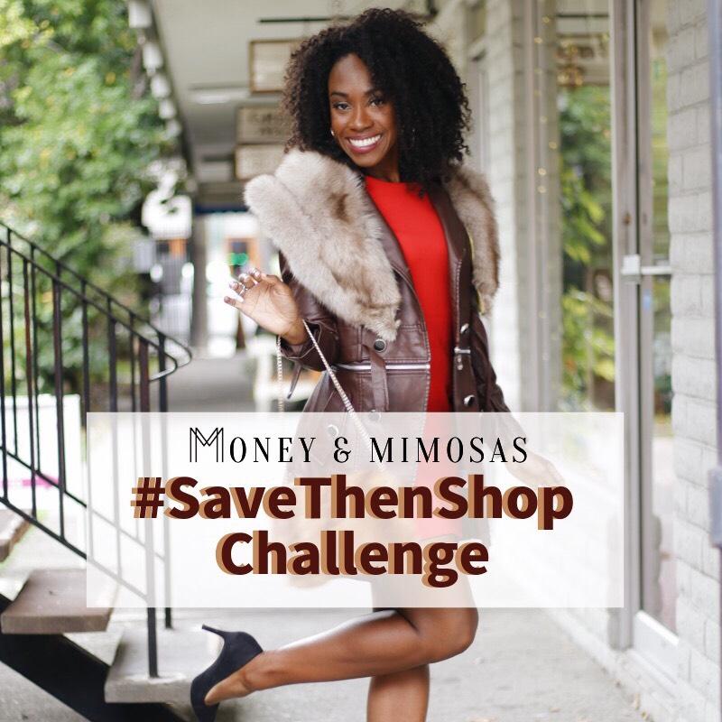 #SaveThenShop challenge on Money & Mimosas