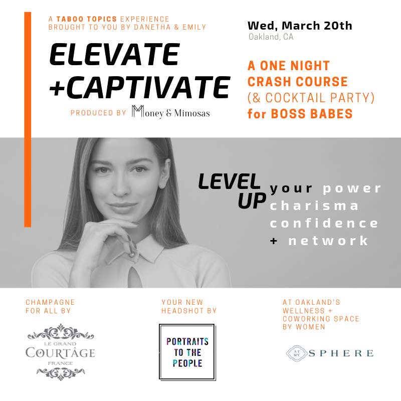 Elevate + Captivate. Taboo Topics by Money & Mimosas
