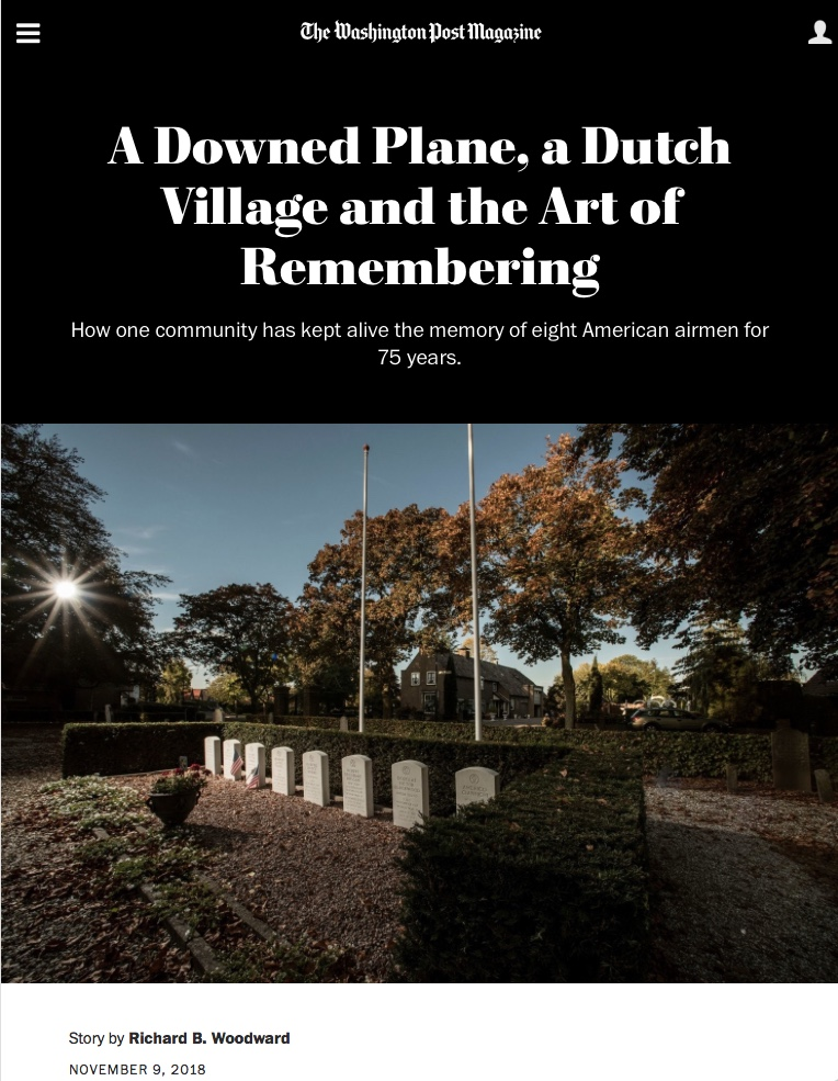 The Washington Post Magazine   The impressive story of eight young pilots who crashed in a field near the city Opijnen during World War II. I had the honor to make the photographs for this article.