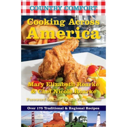 Love Life and Lollipops- Cooking Across America: Country Comforts
