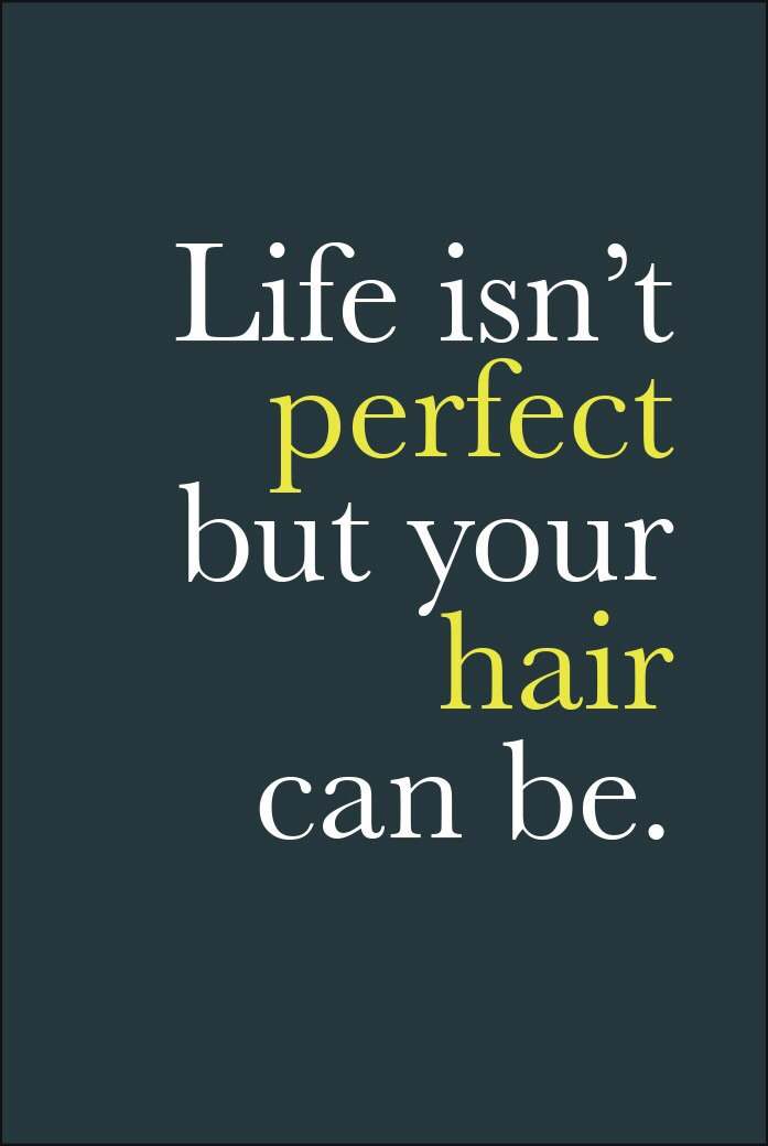 Quotes About Hair Beauty Life Salon Dezen Salon Dezen