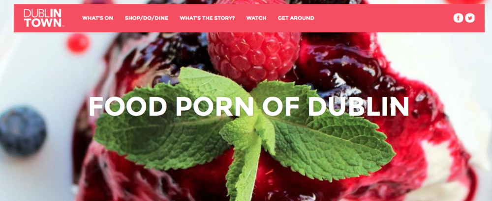 Dublin Town Food Porn
