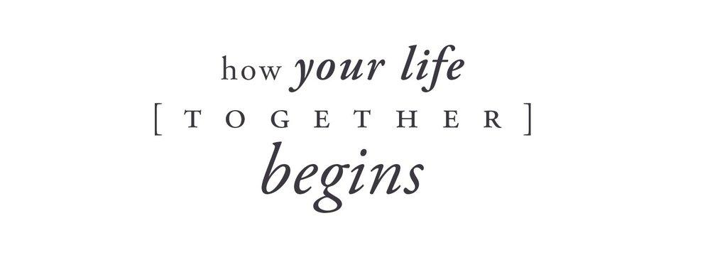Your-Life-Together-Begins.jpeg
