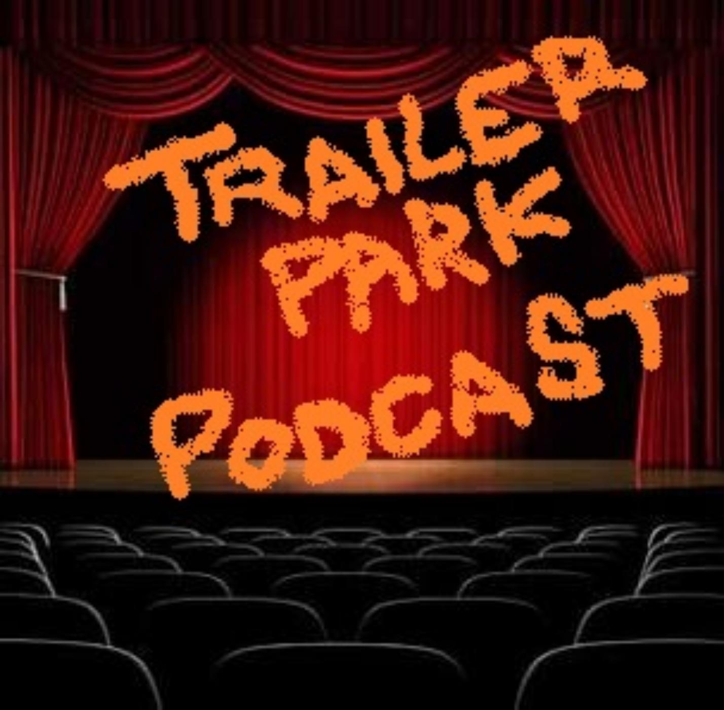 Trailer Park Podcast