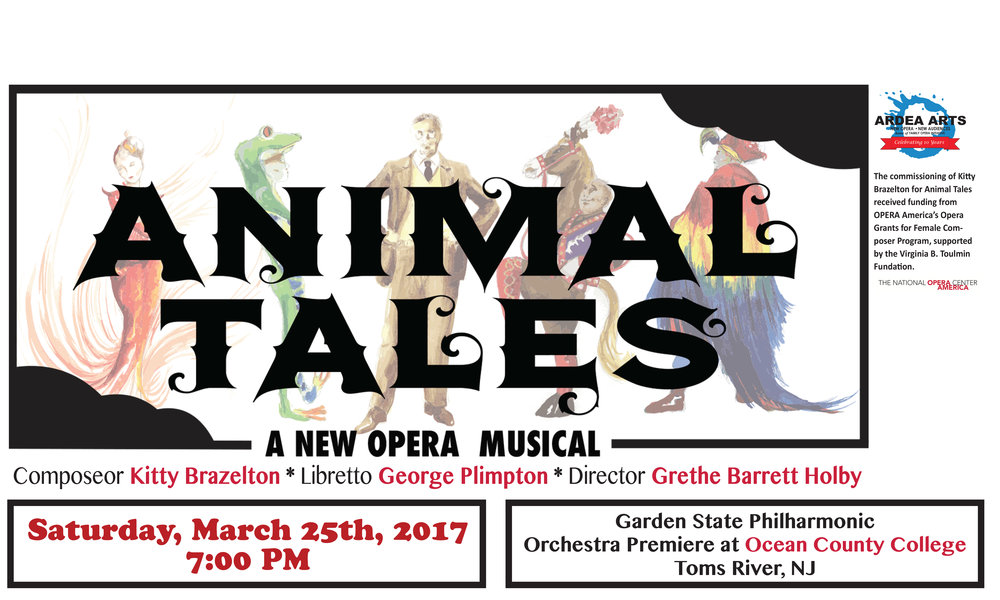ABOUT ANIMAL TALES Ardea Arts in partnership with The Garden State Philharmonic presents the World Concert Premiere of ANIMAL TALES at The Jay & Linda Grunin Center for the Arts at Ocean County College!