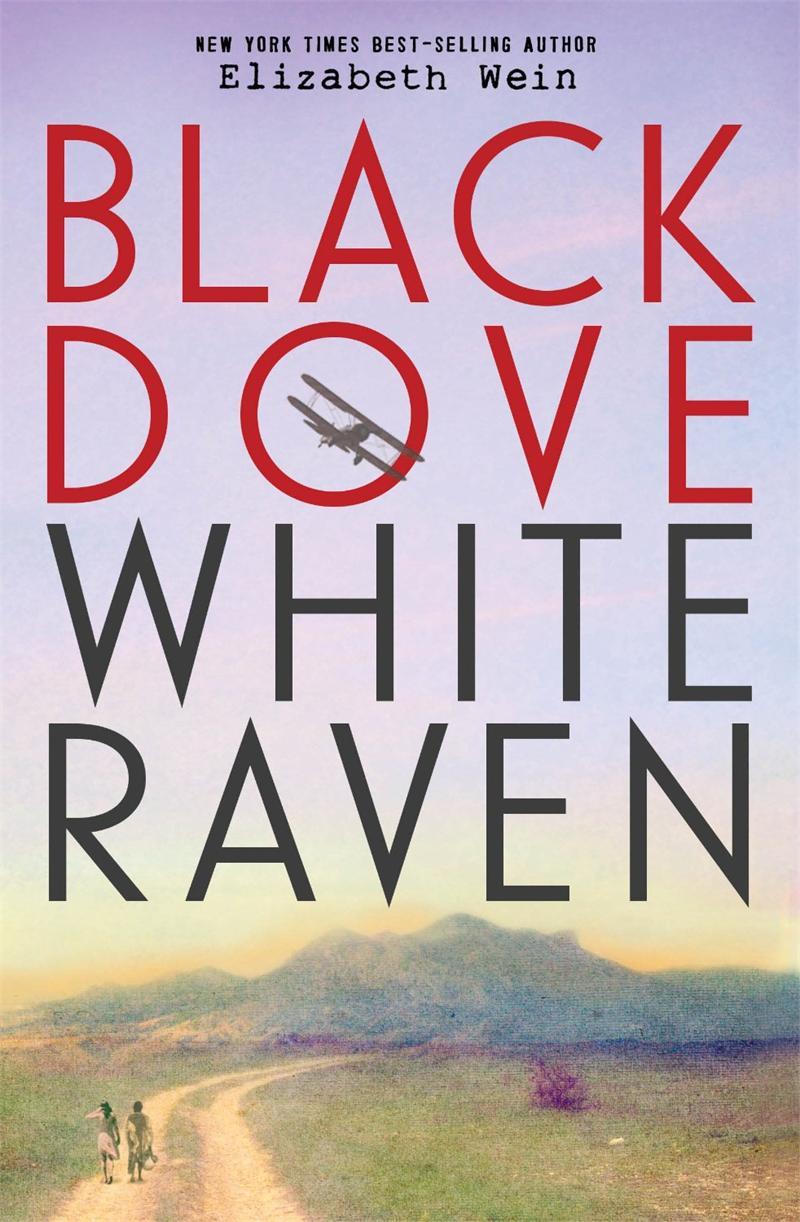 BLACK DOVE WHITE RAVEN By Elizabeth Wein in OutlooK-12 Magazine