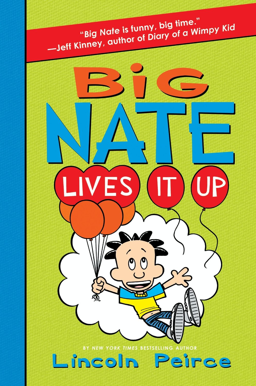 BIG NATE Lives it Up By Lincoln Peirce in OutlooK-12 Magazine